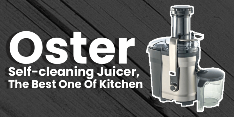 Oster Self-cleaning Juicer